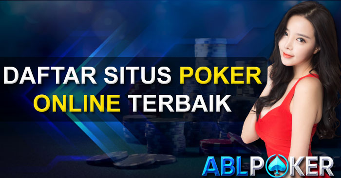 Want to register in a trustworthy IDN Poker site to have a great gambling experience