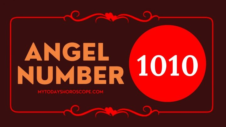 Angel Number 1010 – Meaning and Symbolism
